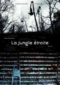 LA-JUNGLE-ETROITE _-Affiche-2013-06-13